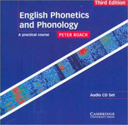 English phonetics and phonology: a practical.