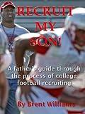Recruit My Son!, Brent Williams, 1427639566
