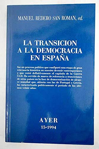 Transicion a la democracia en España, la (Ayer): Amazon.es: Redero San Roman, Manuel: Libros