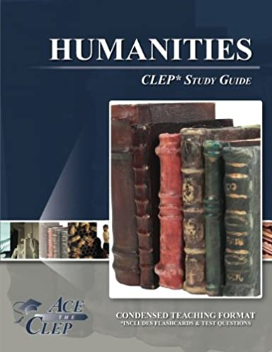 clep humanities test study guide ace the clep 9781614331674 rh amazon com American Literature CLEP Study Guide American Literature CLEP Study Guide