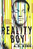 Reality Boy, A. S. King, 0316222712