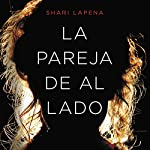 La pareja de al lado [The Couple Next Door] | Shari Lapena