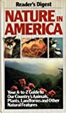 Nature in America, Reader's Digest Editors, 0895773767