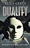 Duality: A mindbending sci-fi mystery