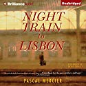 Night Train to Lisbon Audiobook by Pascal Mercier Narrated by David Colacci