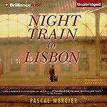 Night Train to Lisbon | Pascal Mercier