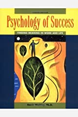 Psychology of Success : Finding Meaning in Work and Life by Denis Waitley (2003-05-02) Paperback