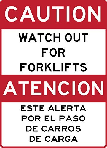 """Caution Watch for Forklifts in Spanish and English sign. 7"""" x 10"""" commercial aluminum. Prevent Injury. Avoid Heavy Equipment. Comply with OSHA. Installs easily, never rusts by Yerkes from WenNuNa"""
