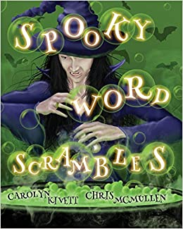 Spooky Word Scrambles: Haunted Halloween Puzzles: Carolyn Kivett