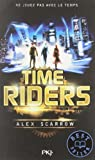 time riders tome 1 by alex scarrow 2013 09 19