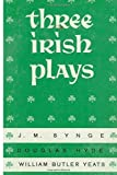 img - for Three Irish Plays by William Butler Yeats (2014-12-21) book / textbook / text book