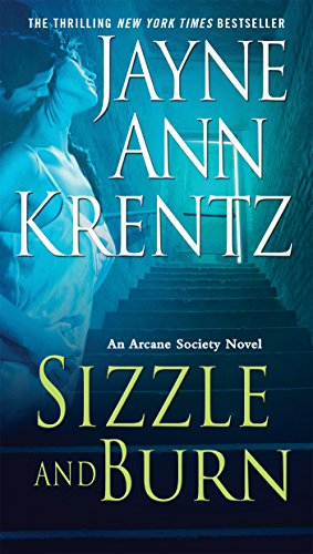 Sizzle and Burn (Arcane Society Series Book -
