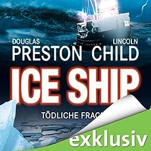 Ice Ship: Tödliche Fracht Hörbuch
