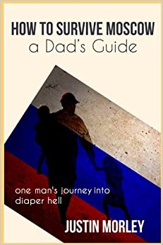 Book How to Survive Moscow a Dad's Guide