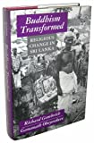 Buddhism Transformed : Religious Change in Sri Lanka, Gombrich, Richard F. and Obeyeskere, Gananth, 0691073333
