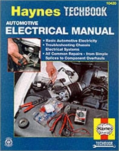 Automotive Electrical Manual Haynes Repair Manuals Haynes