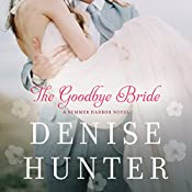 The Goodbye Bride | Denise Hunter