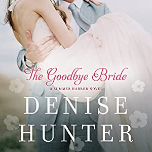 The Goodbye Bride Audiobook