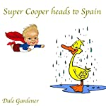 Super Cooper Heads to Spain | Dale Gardener