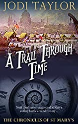 A Trail Through Time (The Chronicles of St Mary Book 4)