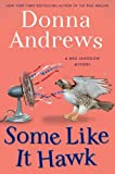 img - for Some Like It Hawk (Meg Langslow Mysteries) by Donna Andrews (2012-12-26) book / textbook / text book