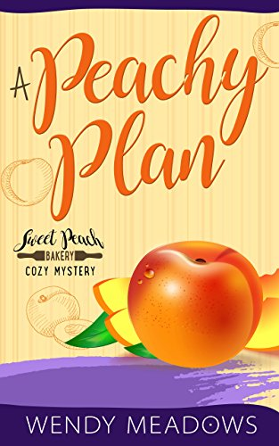 Search : A Peachy Plan (Sweet Peach Bakery Book 6)