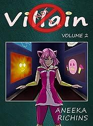 Not A Villain: Volume 2