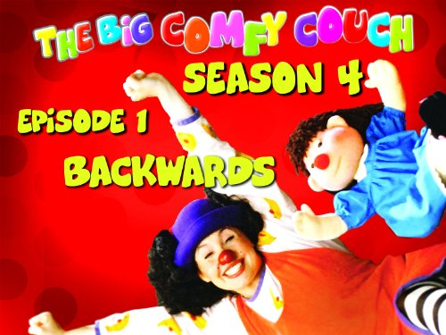 The Big Comfy Couch - Season 4  Episode 1 - Backwards