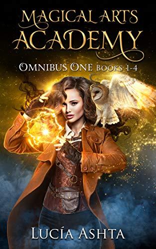Magical Arts Academy: Books 1-4 (Magical Arts Academy Omnibus Book 1) ()