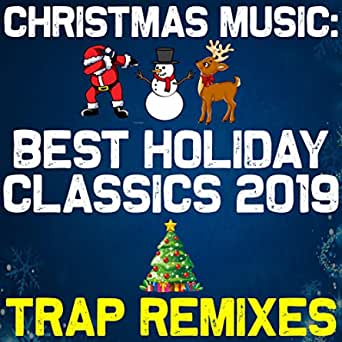 Jingle Bell Rock Trap Remix By Trap Remix Guys On Amazon Music