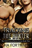 Tracking The Hunter (UGS Constellations Book 2)