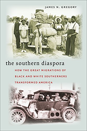The Southern Diaspora: How the Great Migrations of Black and White Southerners Transformed ()