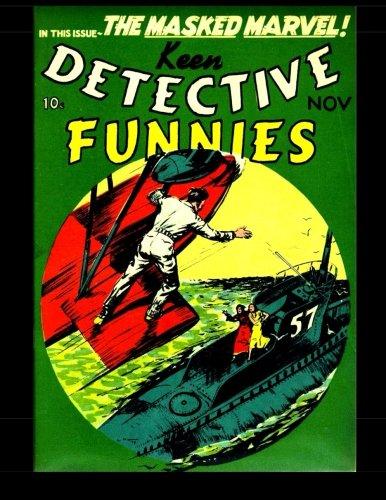 Keen Detective Funnies Vol. 2 #11: 1939 Detective Mystery Comic #15 pdf epub