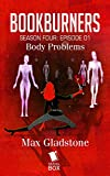 felix castor book 1 - Body Problems (Bookburners Season 4 Episode 1)