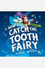 How to Catch the Tooth Fairy Kindle Edition