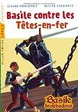 """Afficher """"Basile contre les Têtes-en-fer"""""""