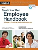 Create Your Own Employee Handbook, Lisa Guerin and Amy DelPo, 1413318843