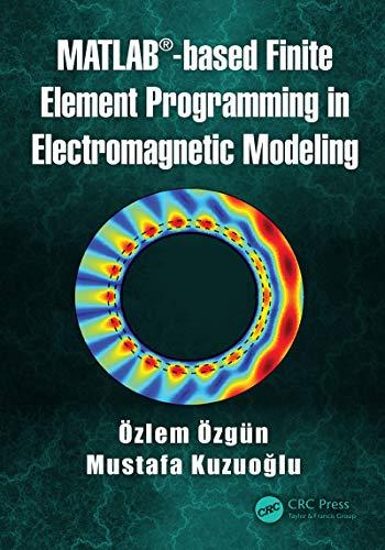 MATLAB-based Finite Element Programming in Electromagnetic Modeling ()
