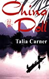 China Doll, Talia Carner, 0977382125