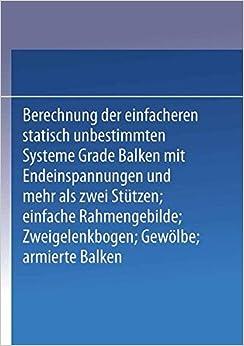 Kompendium Der Statik Der Baukonstruktionen: Zweiter Band Die Statisch Unbestimmten Systeme
