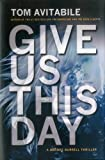 Give Us This Day: A Brooke Burrell Thriller