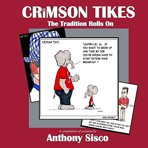 Crimson Tikes The Tradition Rolls On [Sisco, Anthony] (Tapa Blanda)