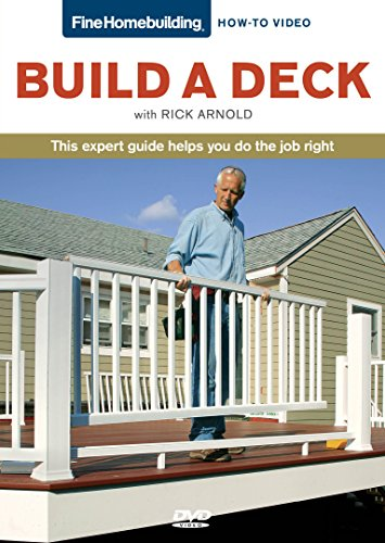 Fine Homebuilding How To Video Series Decks by Taunton Press
