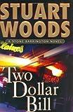 Two Dollar Bill, Stuart Woods, 0399152512