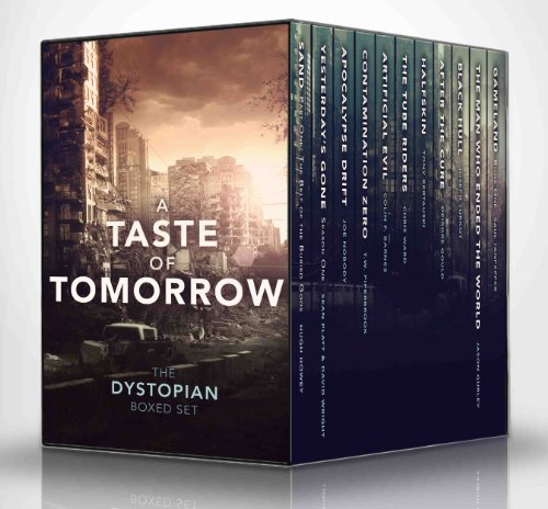 A Taste of Tomorrow - The Dystopian Boxed Set (11 Book Collection)