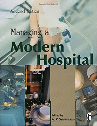 management of modern hospital by a v srinivasan