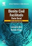 Direito Civil Facilitado - Série Provas e Concursos