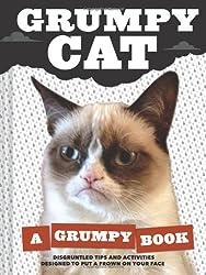 Grumpy Cat: A Grumpy Book for Grumpy Days