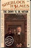 The Crown vs. Dr. Watson, Gerald Lientz, 0425108767