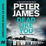 Dead Like You: Roy Grace, Book 6 | Peter James